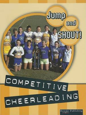 Competitive Cheerleading by Tracy Nelson Maurer