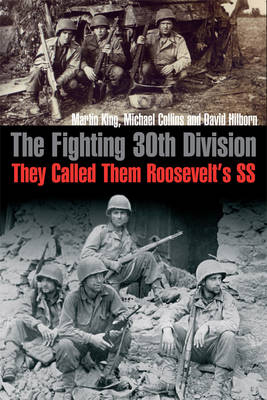 The Fighting 30th Division by Martin King