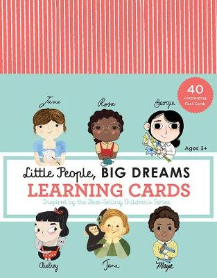 Little People, BIG DREAMS Learning Cards: 40 Fascinating Fact Cards by Isabel Sanchez Vegara