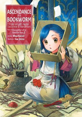 Ascendance of a Bookworm: Part 1 Volume 2: Part 1 Volume 2 book