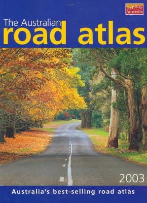 Australian Road Atlas by Explore Australia