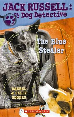 Jack Russell Dog Detective: #10 Blue Stealer by Sally Odgers