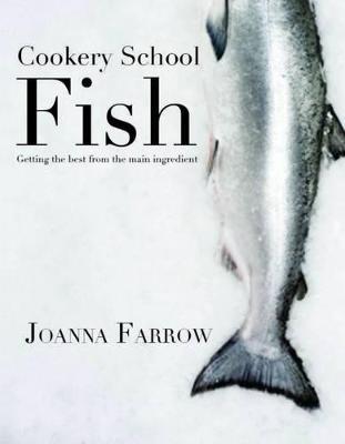 Cookery School by Joanna Farrow