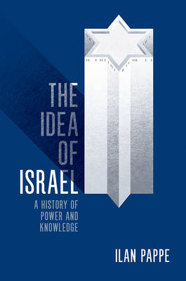 Idea of Israel by Ilan Pappe