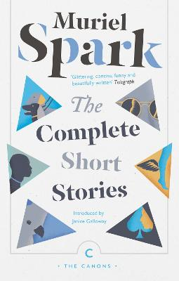 The Complete Short Stories by Muriel Spark