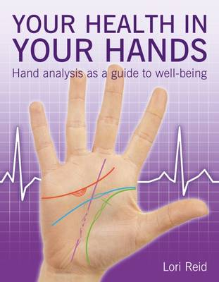 Your Health in Your Hands by Lori Reid
