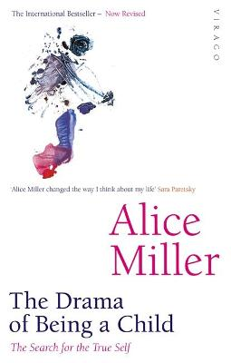 Drama of Being a Child by Alice Miller