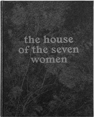 The House of the Seven Women by Tito Mouraz