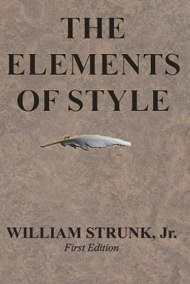 The Elements of Style by William Strunk, Jr