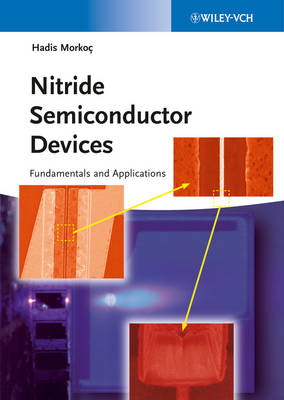 Nitride Semiconductor Devices by Hadis Morkoc