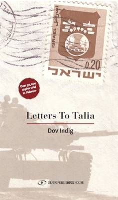 Letters to Talia by Dov Indig