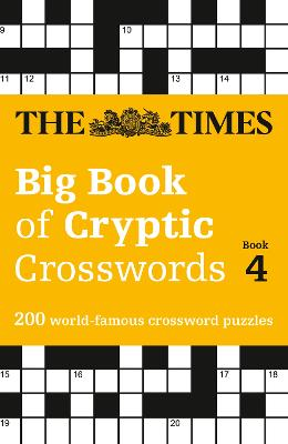 The Times Big Book of Cryptic Crosswords Book 4 by The Times Mind Games