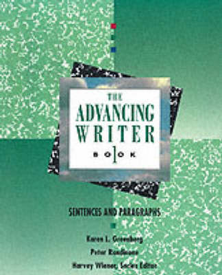 The Advancing Writer Book One: Sentences and Paragraphs: Advancing Writer by Greenberg