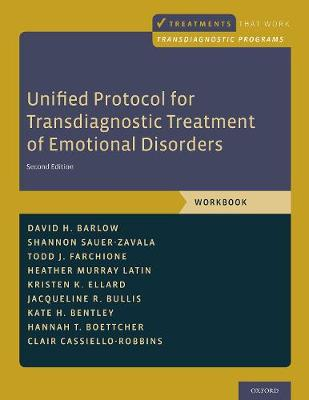 Unified Protocol for Transdiagnostic Treatment of Emotional Disorders by David H. Barlow