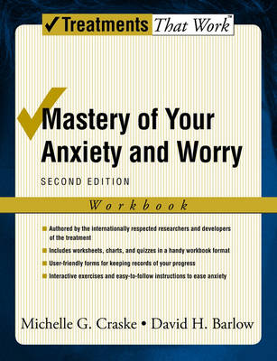 Mastery of Your Anxiety and Worry by Michelle G Craske