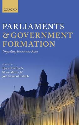 Parliaments and Government Formation by Jose Antonio Cheibub