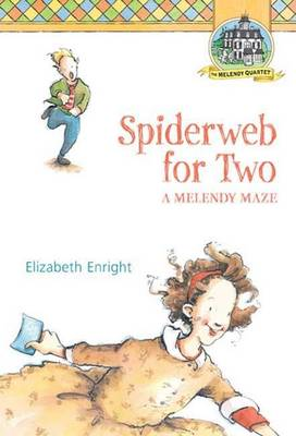 Spiderweb for Two by Elizabeth Enright