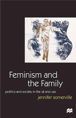 Feminism and the Family book