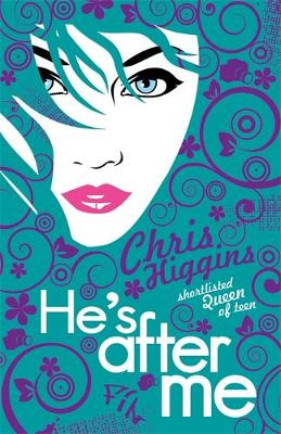 He's After Me by Chris Higgins