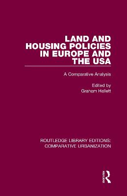 Land and Housing Policies in Europe and the USA: A Comparative Analysis book