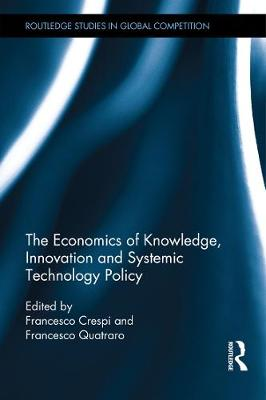 Economics of Knowledge, Innovation and Systemic Technology Policy book