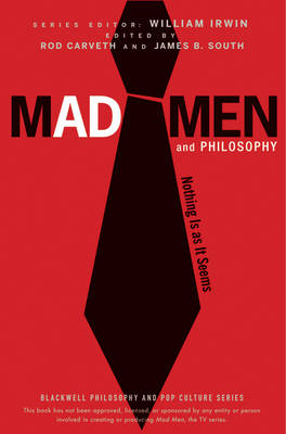Mad Men and Philosophy by William Irwin