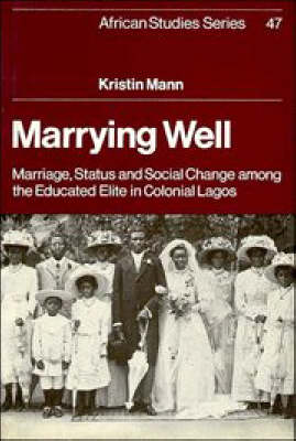 Marrying Well by Kristin Mann