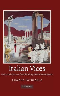Italian Vices by Silvana Patriarca
