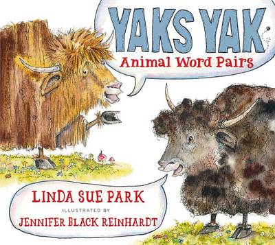 Yaks Yak by Mrs Linda Sue Park