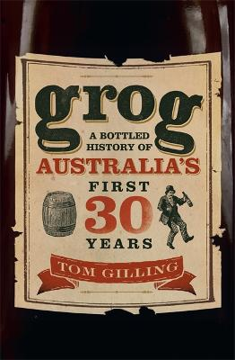 Grog by Tom Gilling
