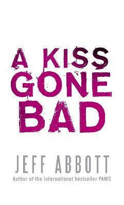 Kiss Gone Bad book