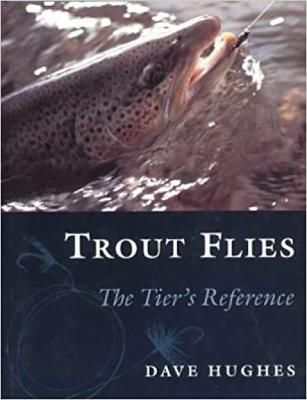 Trout Flies by Dave Hughes