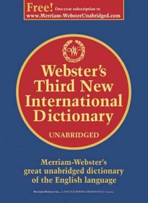 Webster's Third New International Dictionary by Philop Babcock Gove