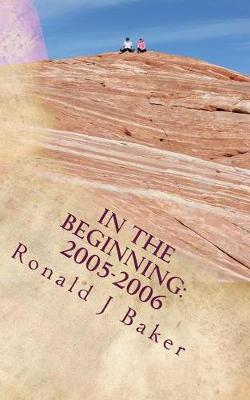 In the Beginning by Ronald J. Baker