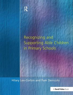 Recognising and Supporting Able Children in Primary Schools book