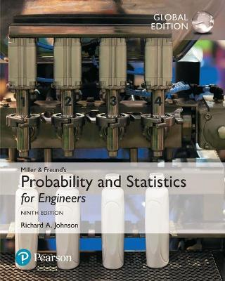 Miller & Freund's Probability and Statistics for Engineers, Global Edition by Richard A. Johnson