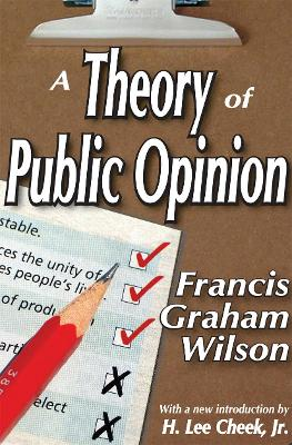 A Theory of Public Opinion by Francis Wilson