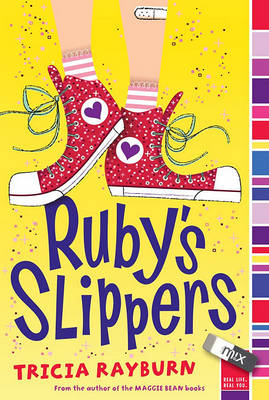 Ruby's Slippers by Tricia Rayburn