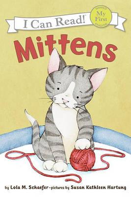 Mittens by Lola M Schaefer