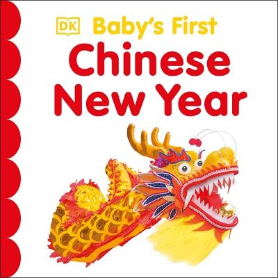 Baby's First Chinese New Year by DK