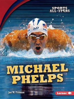 Michael Phelps by M., Fishman Jon