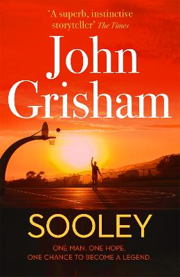 Sooley: The New Blockbuster Novel From Bestselling Author John Grisham book