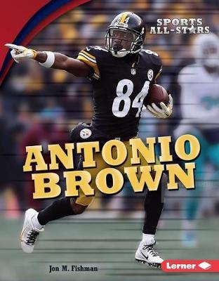 Antonio Brown by Jon M Fishman