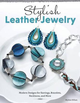Stylish Leather Jewelry by Mylene Hillam