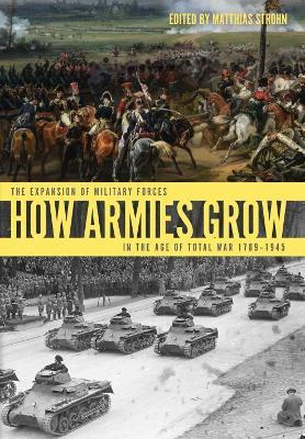 How Armies Grow by Matthias Strohn