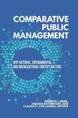 Comparative Public Management by Kenneth J. Meier