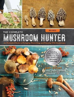 The Complete Mushroom Hunter, Revised by Gary Lincoff
