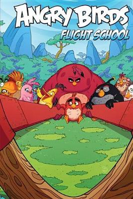 Angry Birds Comics Flight School by Paul Tobin