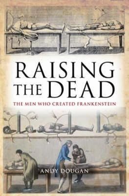 Raising the Dead by Andy Dougan