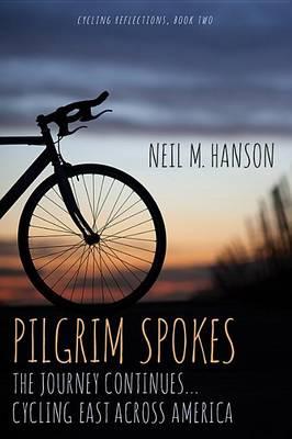 Pilgrim Spokes by Neil M Hanson